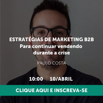 Estratégias de marketing B2B para continuar vendendo durante a crise