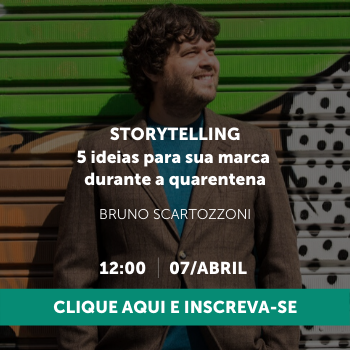 Storytelling: 5 ideias para sua marca durante a quarentena